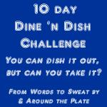 Dine 'N Dish Challenge