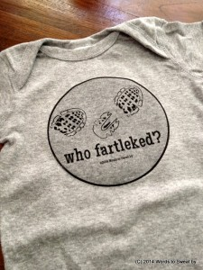 "Words to Sweat by ""Who fartleked"" humorous running tshirt"