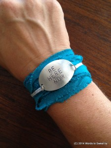 Fitness Bracelet with Be Here Now Mantra from Words to Sweat by