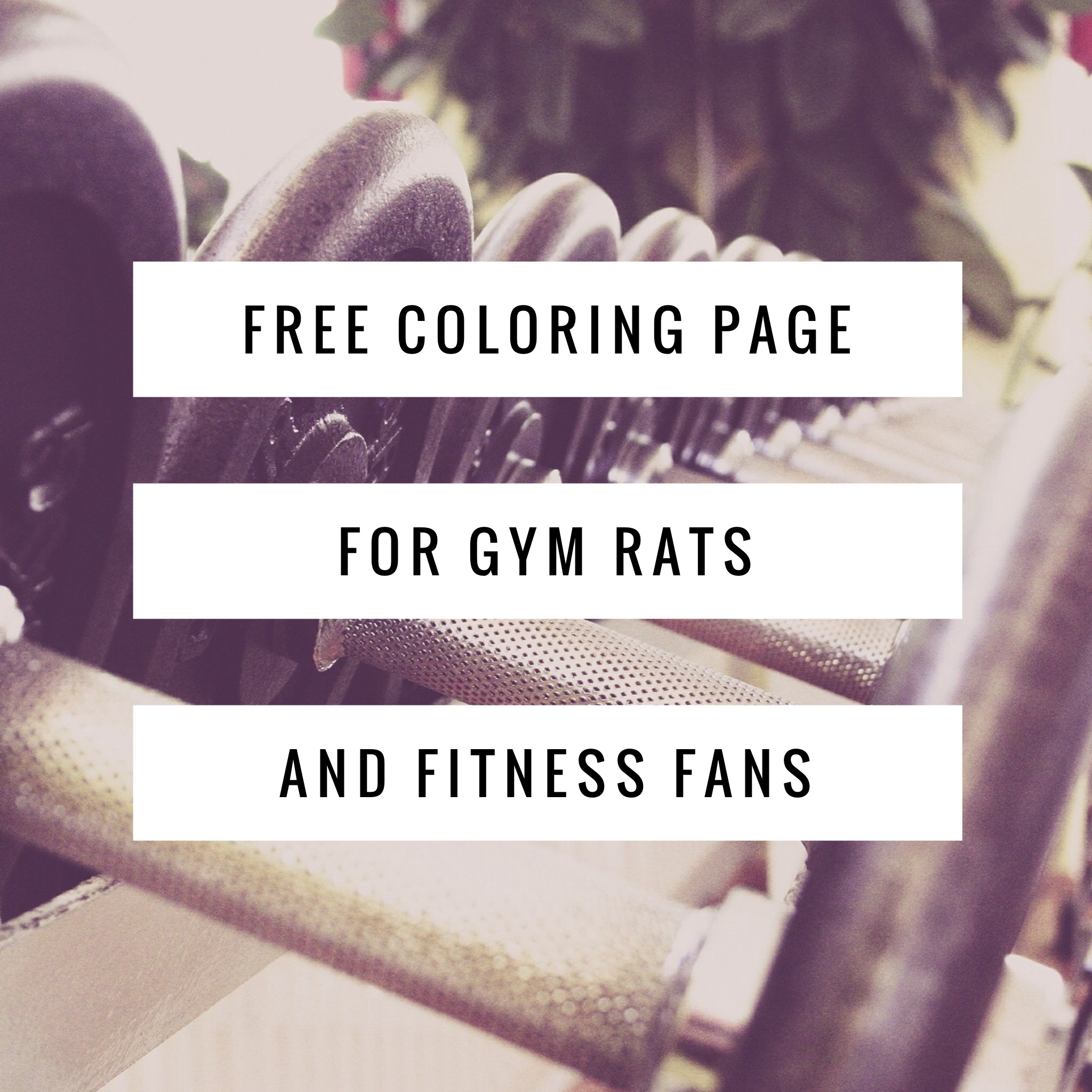 coloring page for gym rats u0026 fitness fans words to sweat by